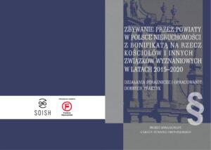 """Publikujemy wyniki naszych prac nad projektem """"Zbywanie przez powiaty w Polsce nieruchomości z bonifikatą na rzecz kościołów i innych związków wyznaniowych w latach 2015-2020. Działania strażnicze i opracowanie dobrych praktyk"""""""
